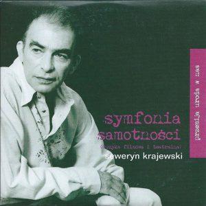 Przemija uroda w nas – CD 8 Symfonia samotności