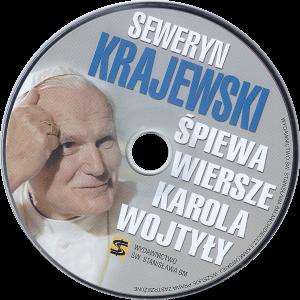 Seweryn Krajewski śpiewa wiersze Karola Wojtyły – 2009 r.  Seweryn Krajewski śpiewa wiersze Karola Wojtyły – 2009 r.