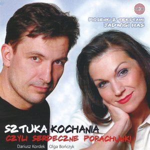 Sztuka Kochania Olga Bończyk i Dariusz Kordek