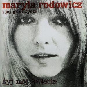 Maryla Rodowicz Żyj mój świecie