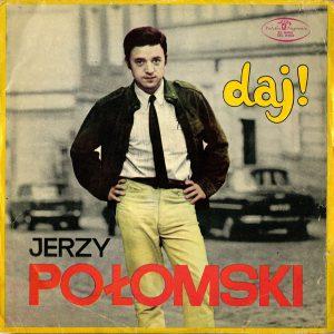 Jerzy Połomski Daj