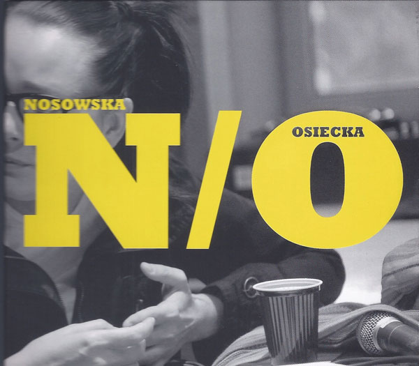 Kasia Nosowska Nosowska / Osiecka