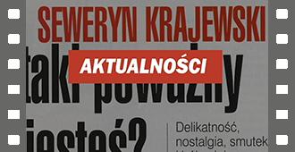 Seweryn Krajewski – urodzinowo. 2017 r.