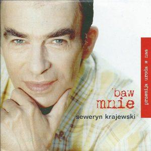 Przemija uroda w nas – CD 1 Baw mnie