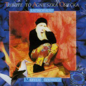 Maryla Rodowicz Tribute to Agnieszka Osiecka