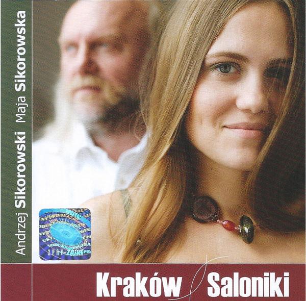 Andrzej i Maja Sikorowscy Kraków Saloniki