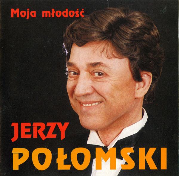 Jerzy Połomski Moja młodość